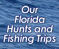 florida hunts and fishing trips